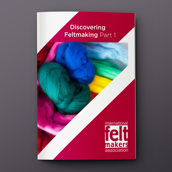 Discovering Feltmaking - an online course from International Feltmakers Association